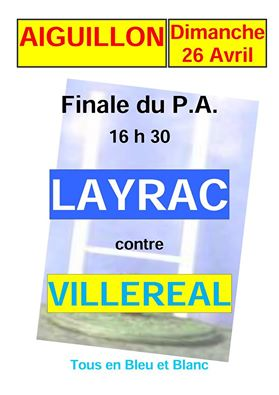 Final PA 2015 : Layrac contre Villeréal